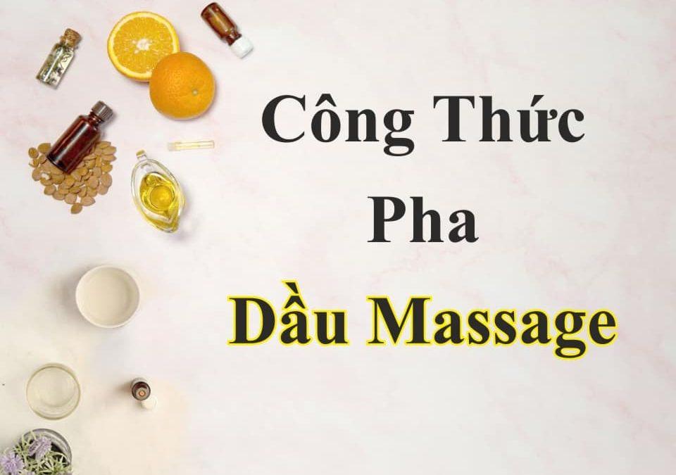 pha dầu massage
